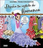 Diseña Tu Vestido De Flamenca (Libros De