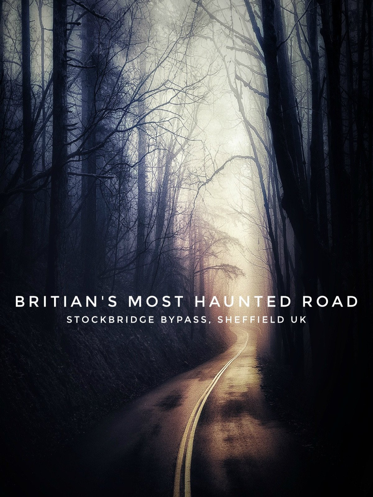 Britian's Most Haunted Road | Stocksbridge Bypass, Sheffield UK on Amazon Prime Video UK