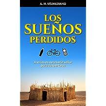 Los sueños perdidos (Spanish Edition) Sep 9, 2017