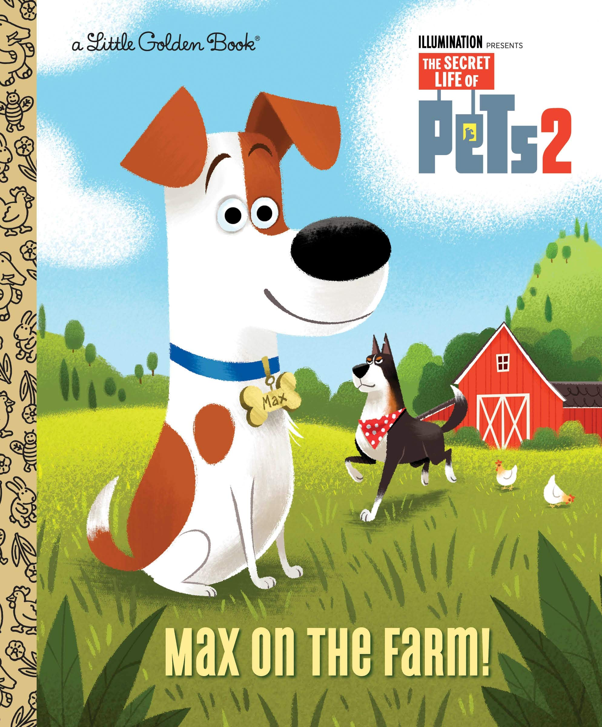 Max On The Farm The Secret Life Of Pets 2 Little Golden Book Lewman David Chang Elsa 9781984849946 Amazon Com Books