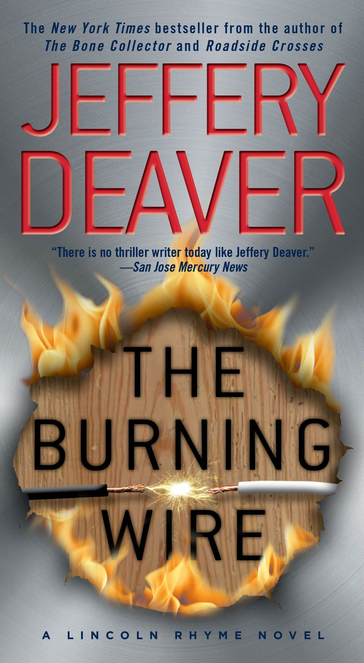 Amazon.com: The Burning Wire: A Lincoln Rhyme Novel (9781439156346 ...