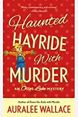 Haunted Hayride with Murder: An Otter Lake Mystery Mass Market Paperback
