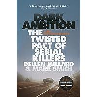 Dark Ambition: The Twisted Pact of Serial Killers Dellen Millard & Mark Smich