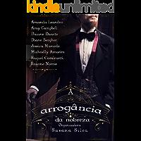 Antologia - A arrogância da nobreza