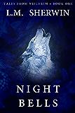 Night Bells (Tales from Niflheim Book 1)