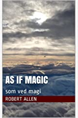 As if Magic ( som ved magi ) Kindle Edition