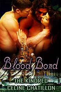 Blood Bond (The Kindred Book 2)