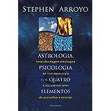 Astrologia, Psicologia e os Quatro Elementos: Uma Abordagem Astrológica ao Nível de Energia e Seu Uso nas Artes de Aconselhar
