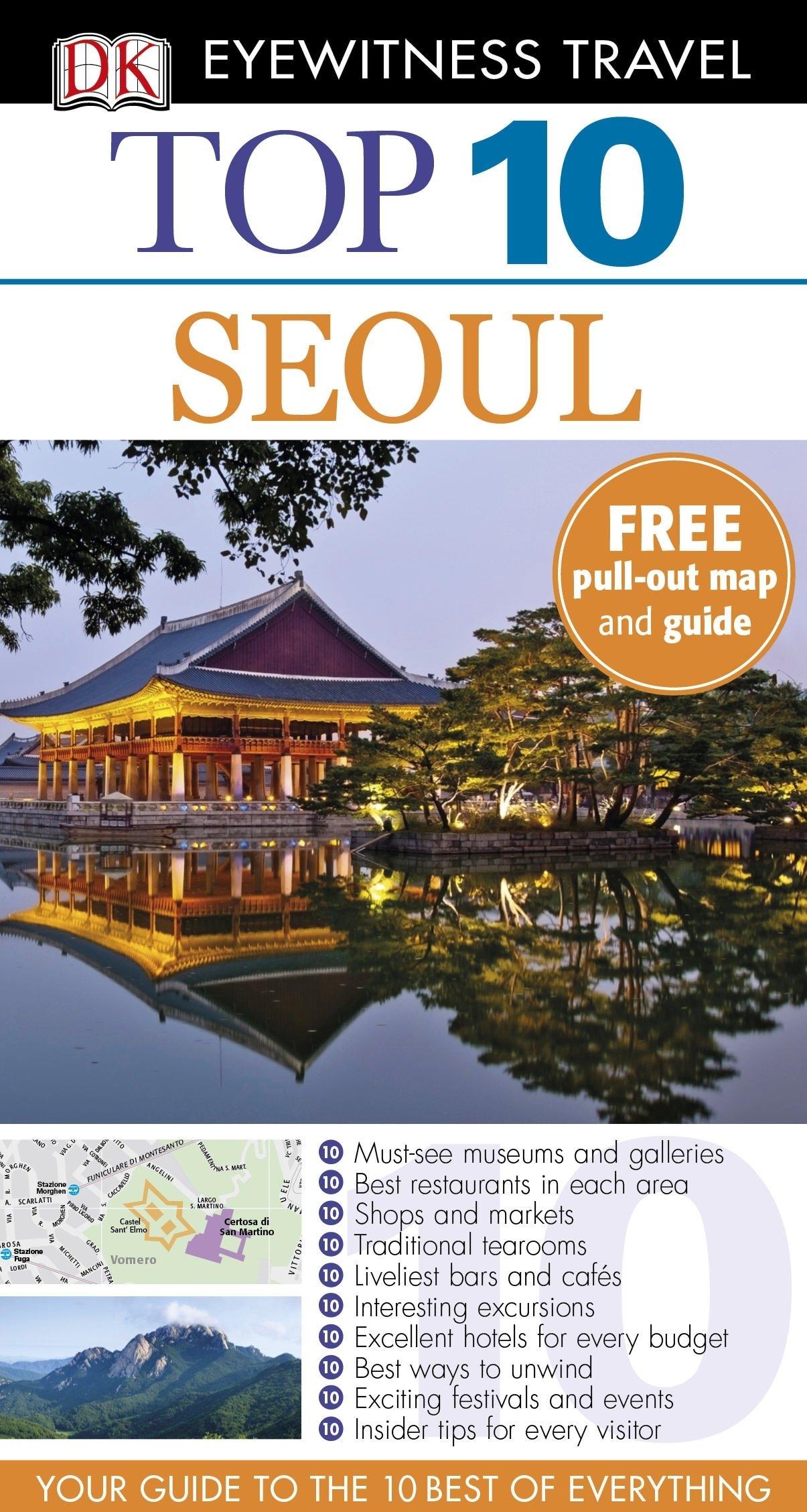 DK Eyewitness Top 10 Travel Guide: Seoul (DK Eyewitness Travel Guide)