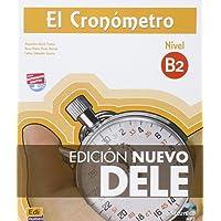 El Cronometro. Nivel B2. Con spansione online. Per le Scuole superiori