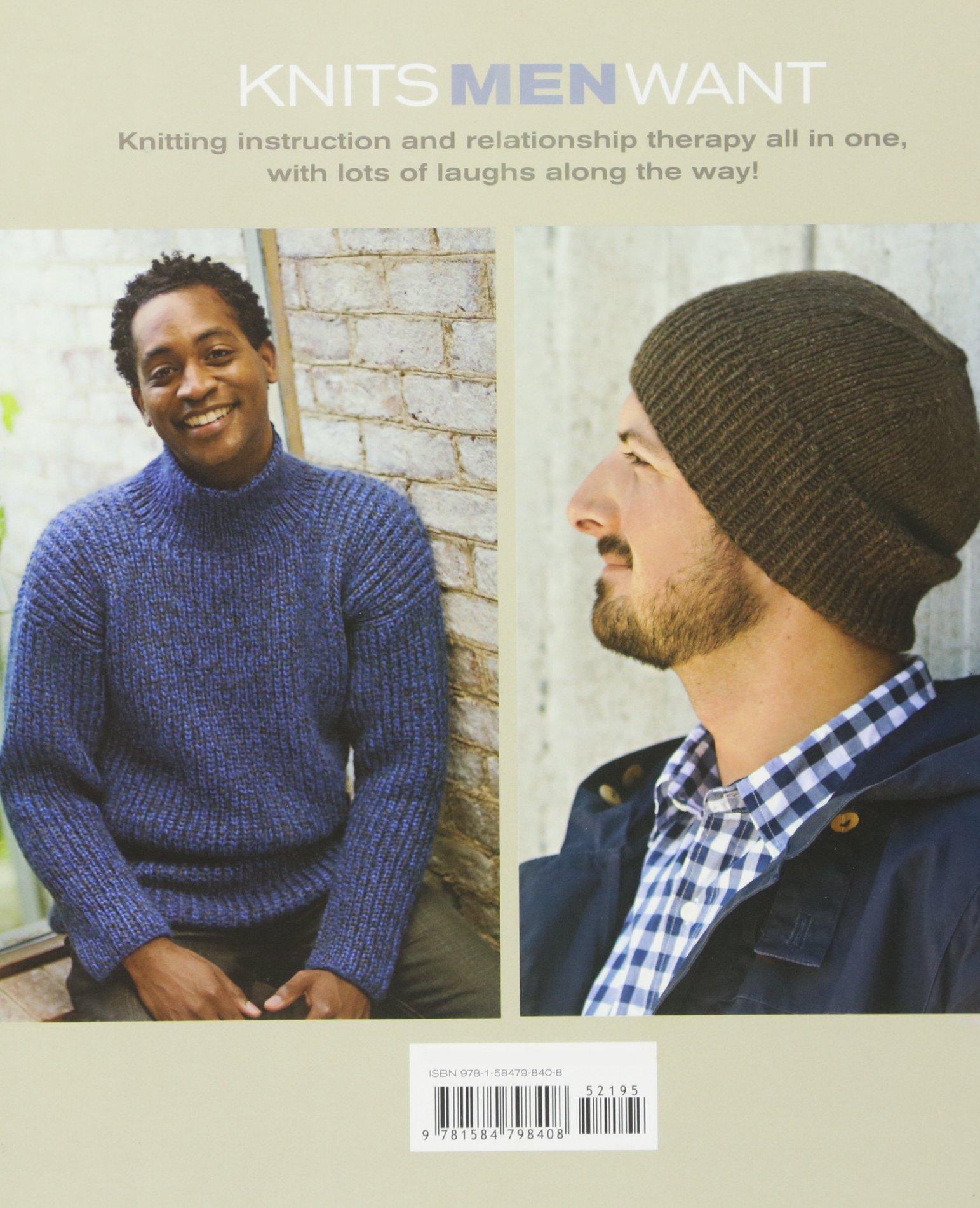 d99d888cc83 Amazon.com  Knits Men Want (Stc Craft) (9781584798408)  Bruce Weinstein