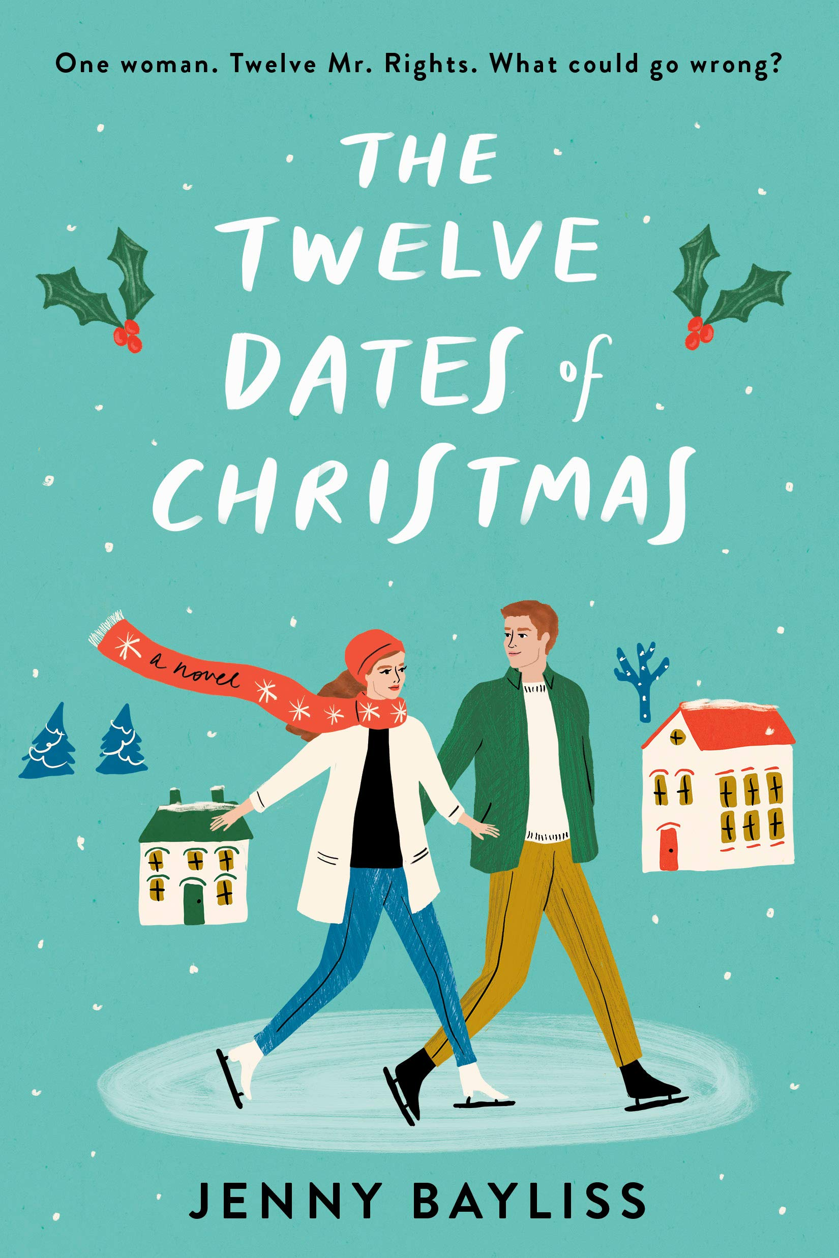 Amazon.com: The Twelve Dates of Christmas (9780593085387): Bayliss, Jenny:  Books