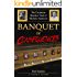Banquet of Consequences: A Juror's Plight: The Carnation Murders Trial of Michele Anderson
