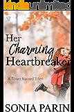 Her Charming Heartbreaker (A Town Named Eden Book 1)