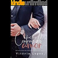 Contrato de Amor (Trilogia Contrato de Amor Livro 1)