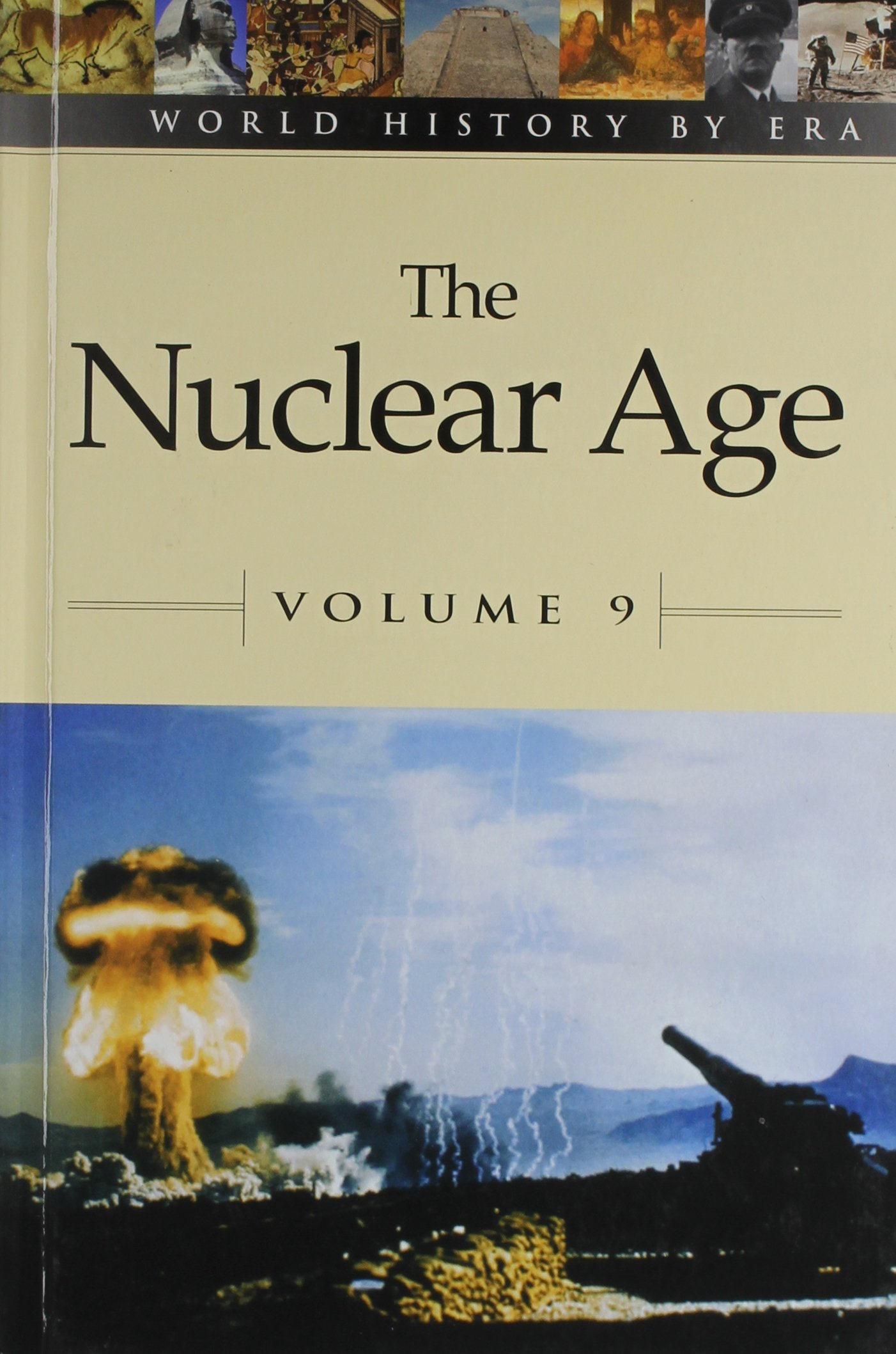 Read Online World History by Era - Vol. 9 The Nuclear Age (hardcover edition) ebook