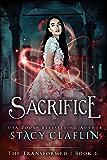 Sacrifice (The Transformed Series Book 6)