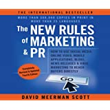 The New Rules of Marketing & Pr: How to Use Social Media, Online Video, Mobile Applications to Reach Buyers Directly