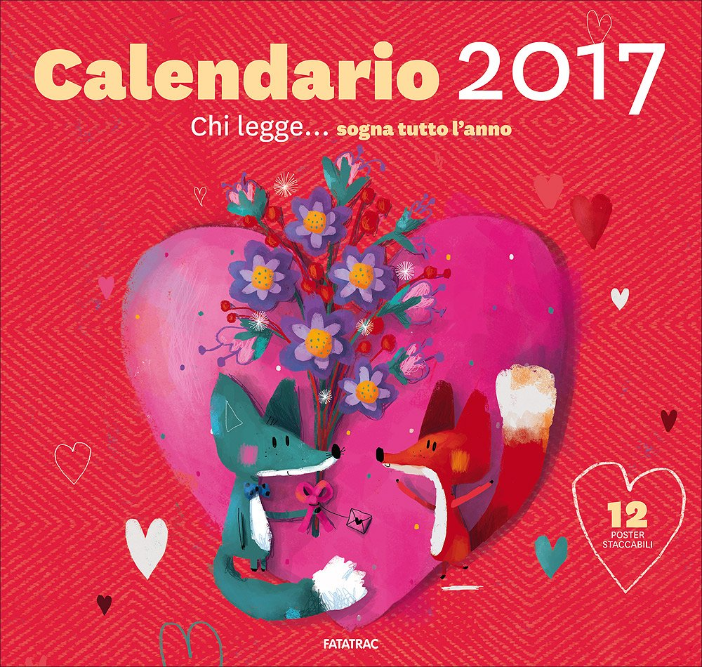 Tutto Il Calendario.Chi Legge Sogna Tutto L Anno Calendario 2017 Amazon It