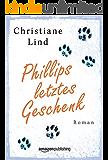 Phillips letztes Geschenk