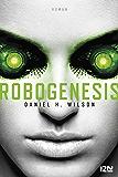 Robogenesis (OUTRE FLEUVE)