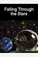 Falling Through the Stars Kindle Edition