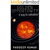 GOLDEN OPPORTUNITY a way to salvation: How to love God (Hindi Edition)