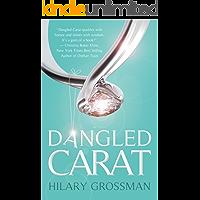 Dangled Carat: A Romantic Comedy
