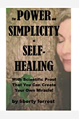 The Power and Simplicity of Self-Healing Kindle Edition