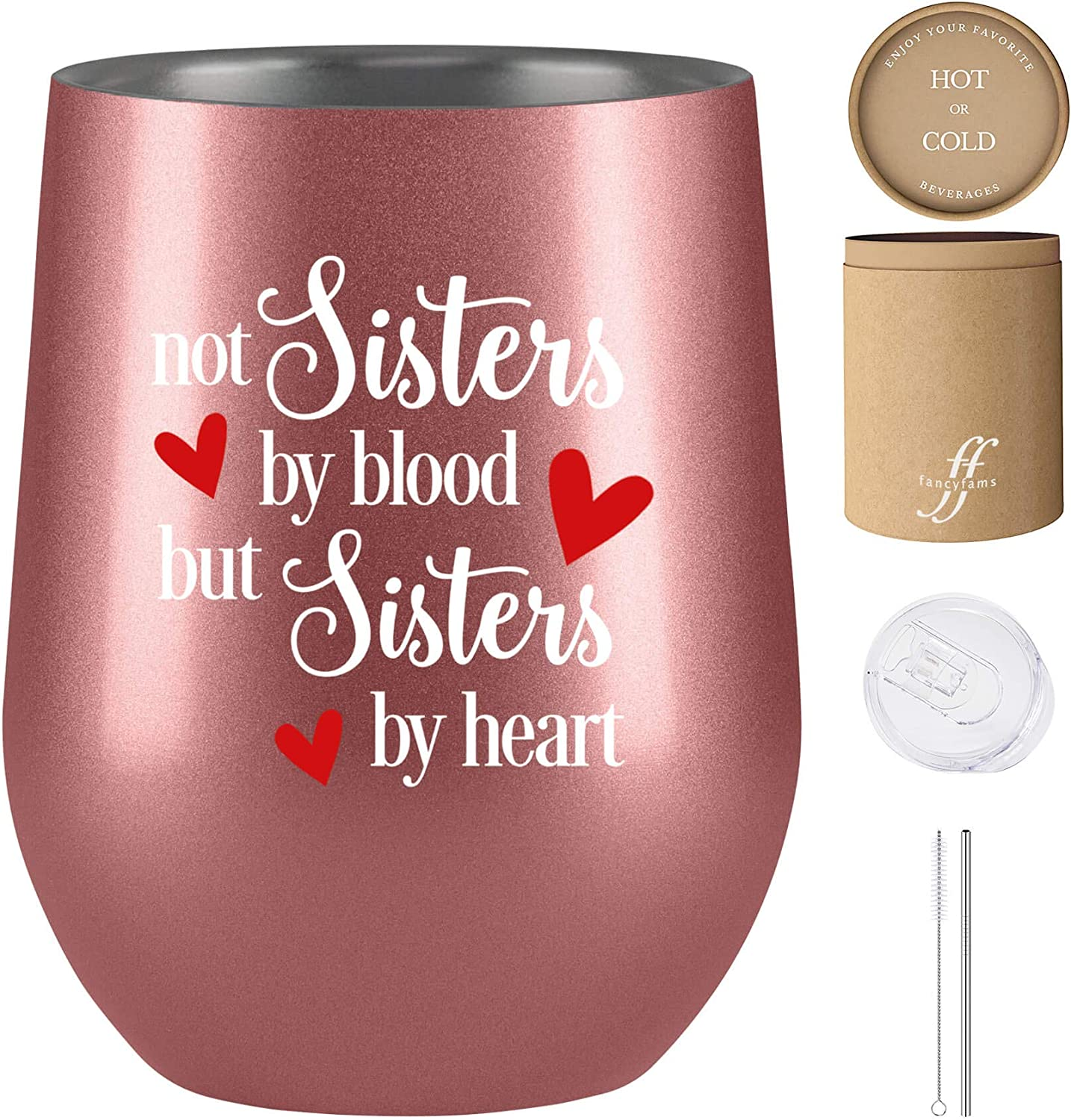 Not Sisters by Blood but Sisters by Heart , Best Friend Gifts for Women, Unbiological Sister Gifts, Soul Sister Gifts, Fancyfams 12 oz Stainless Steel Wine Tumbler, Sister in Law Gifts (Rose Gold)