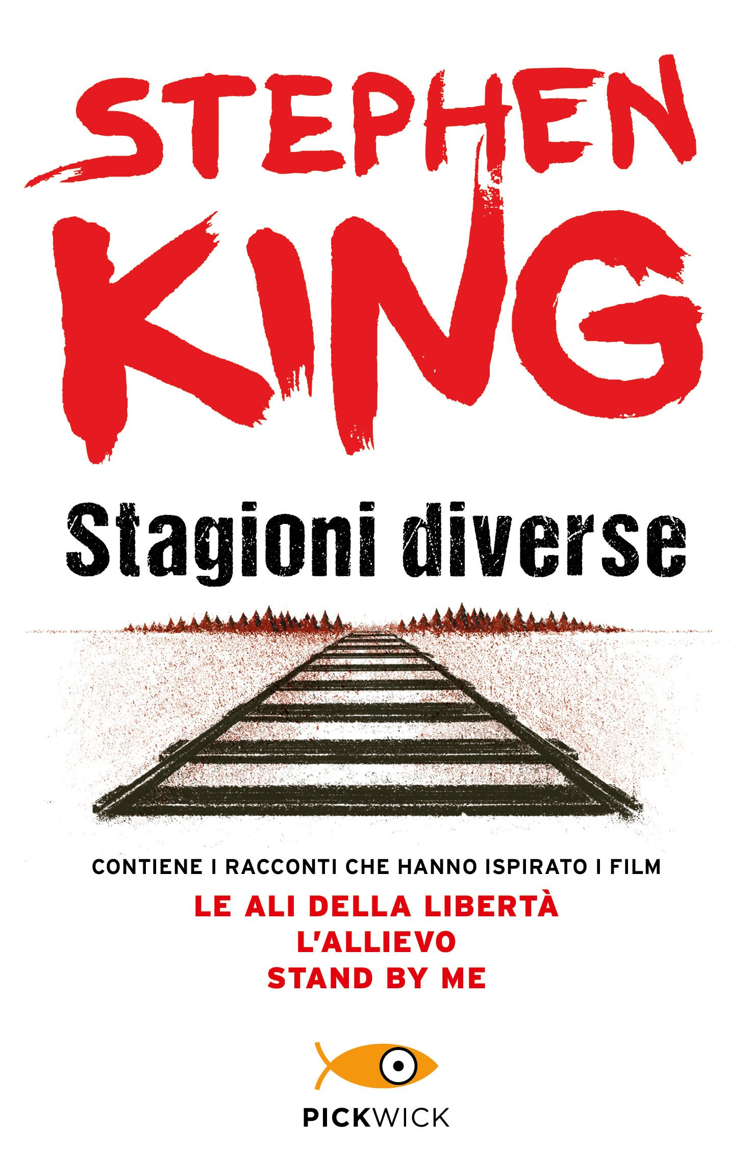 Stagioni diverse Copertina flessibile – 24 ott 2013 Stephen King P. Formenti B. Amato M. B. Piccioli