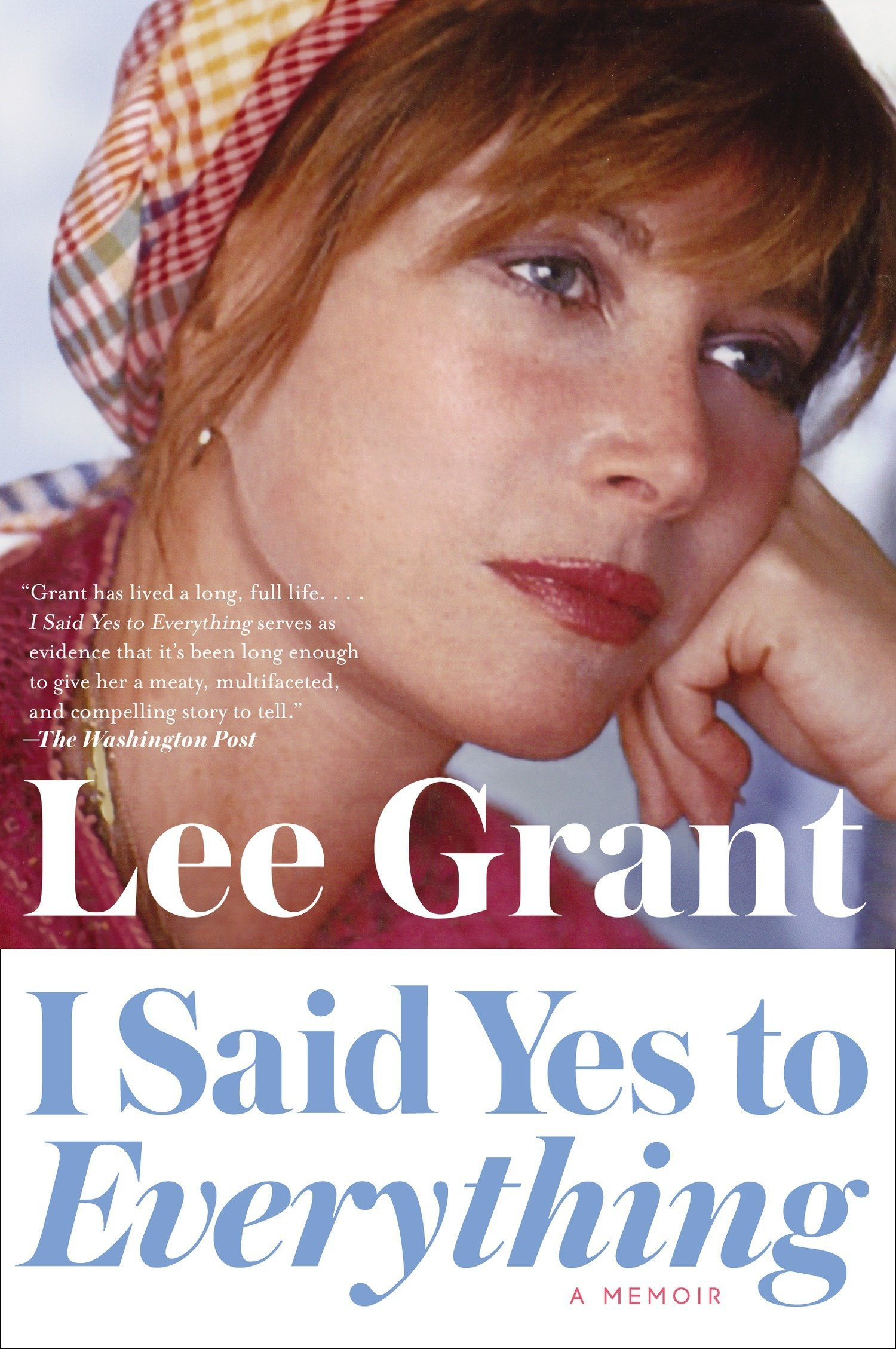 Download I Said Yes to Everything: A Memoir PDF
