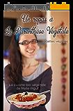 Une Journée à La Parenthèse Végétale: 10 recettes véganes (La Cuisine Bio Végétale de Melle Pigut)