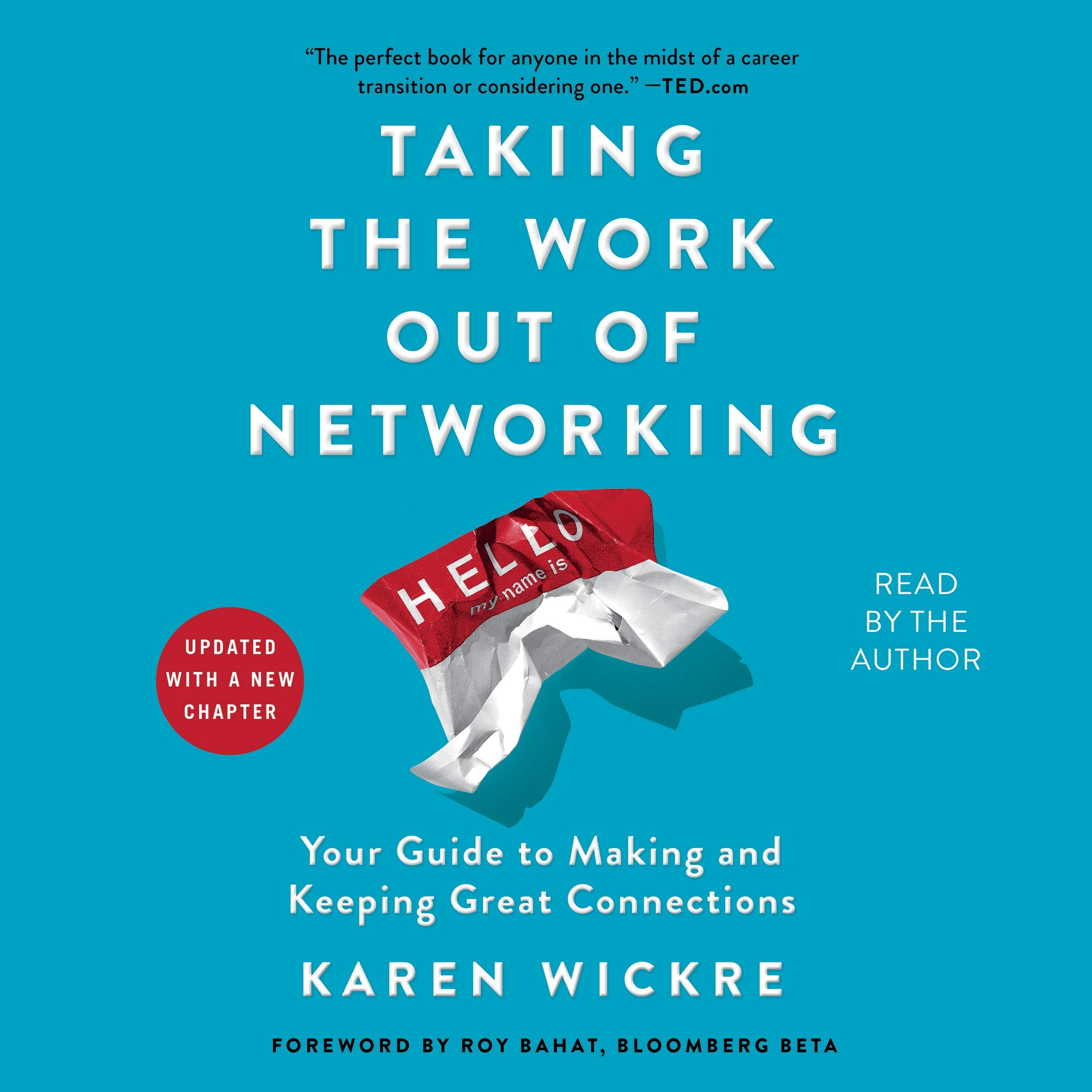 Taking the Work Out of Networking: An Introvert's Guide to Making  Connections That Count: Karen Wickre: 9781508278412: Amazon.com: Books