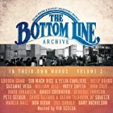 The Bottom Line Archive Series: In Their Own Words Vol. 2