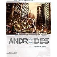 Androïdes 07 - La Dernière Ange