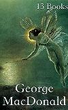 George MacDonald: 13 Books