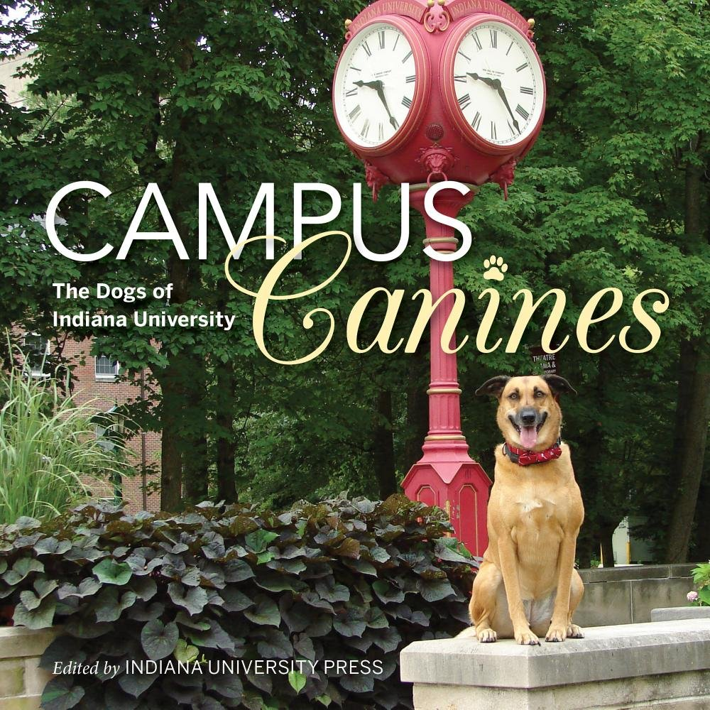 Download Campus Canines: The Dogs of Indiana University pdf