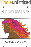 Third Watch (Good News Series Book 6)
