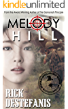 Melody Hill: Prequel to The Gomorrah Principle (The Vietnam War Series Book 1)