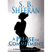 A Phase of Commitment (A Phase of Love Book 3) (English Edition)