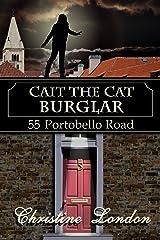 Cait the Cat Burglar (55 Portobello Road) Kindle Edition