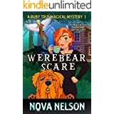 Werebear Scare: An Eastwind Witches Paranormal Cozy Mystery (A Ruby True Magical Mystery Book 1)