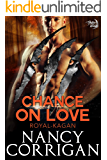 Chance on Love: a Novella (Shifter World: Royal-Kagan series Book 4)