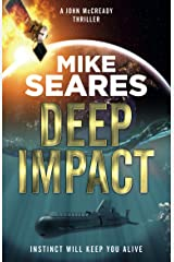 Deep Impact: Instinct will keep you alive (A John McCready thriller Book 2) Kindle Edition
