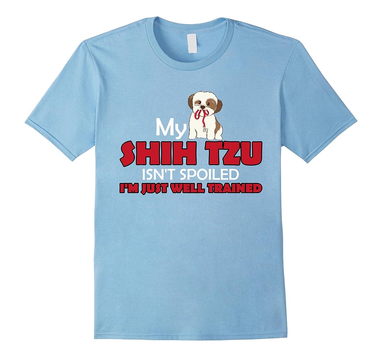 3bebf4092 My Shih tzu isnt Spoiled Funny love Shirts-PL – Polozatee