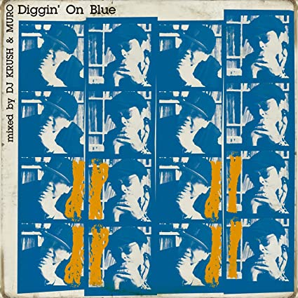 Buy Diggin' On Blue Mixed By Dj Krush & Muro Online at Low