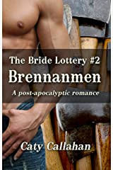 THE BRIDE LOTTERY, BOOK 2: BRENNANMEN Kindle Edition