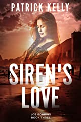 A Siren's Love: A Financial Thriller (Joe Robbins Financial Thriller Series Book 3) Kindle Edition