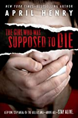 The Girl Who Was Supposed to Die Kindle Edition